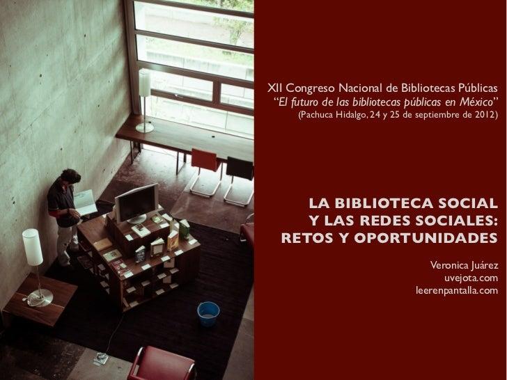 La Biblioteca Social y las Redes Sociales: retos y oportunidades