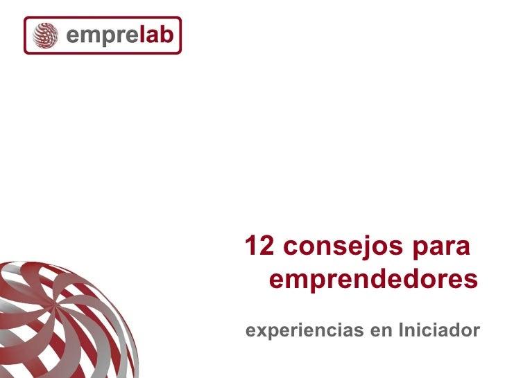 12 consejos de Iniciador para emprendedores