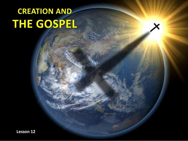 12 creation and gospel