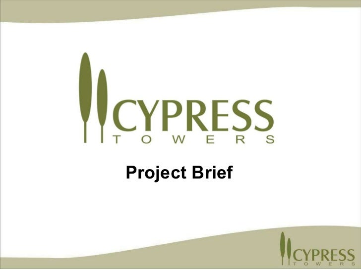CYPRESS TOWERS Project Brief