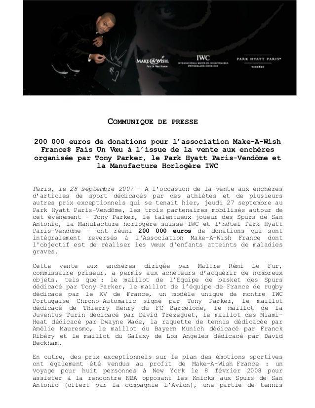 COMMUNIQUE DE PRESSE 200 000 euros de donations pour l'association Make-A-Wish France® Fais Un Vœu à l'issue de la vente a...