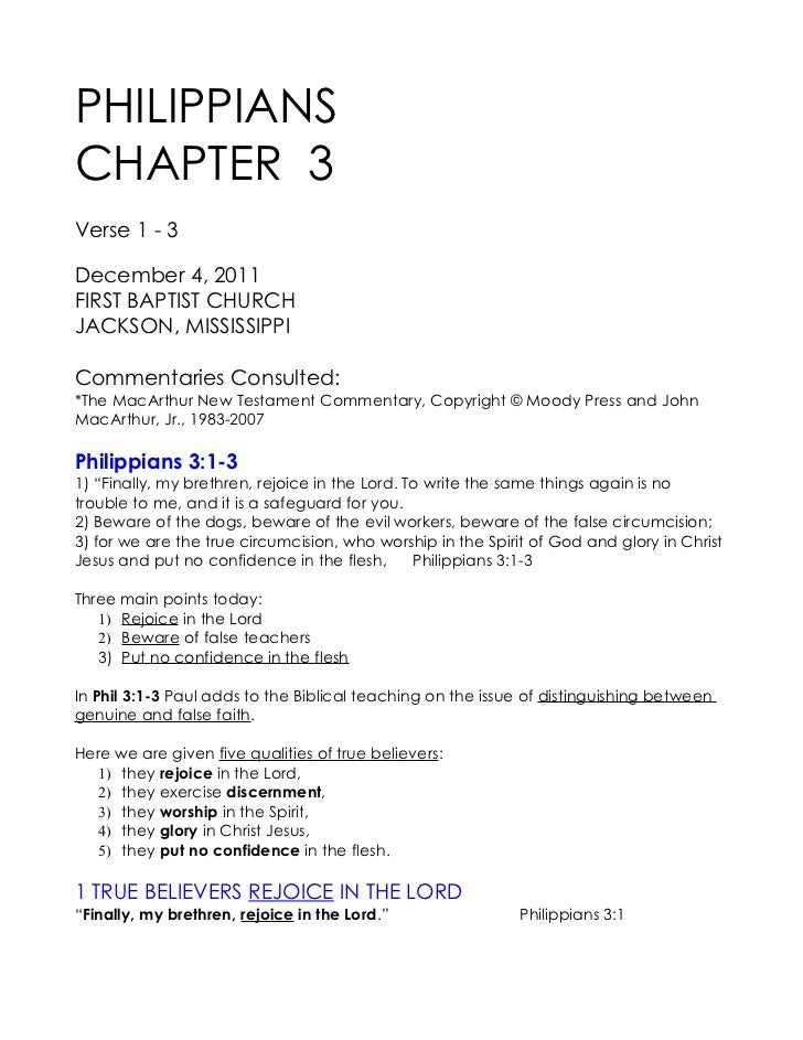 PHILIPPIANSCHAPTER 3Verse 1 - 3December 4, 2011FIRST BAPTIST CHURCHJACKSON, MISSISSIPPICommentaries Consulted:*The MacArth...