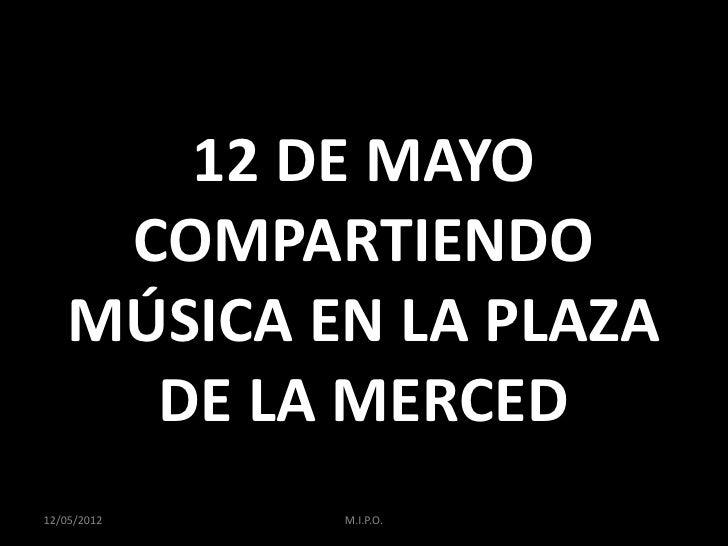 12 de mayo compartiendo música en la plaza