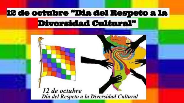 12 de octubre dia del respeto a la diversidad cultural for Comedores 12 de octubre