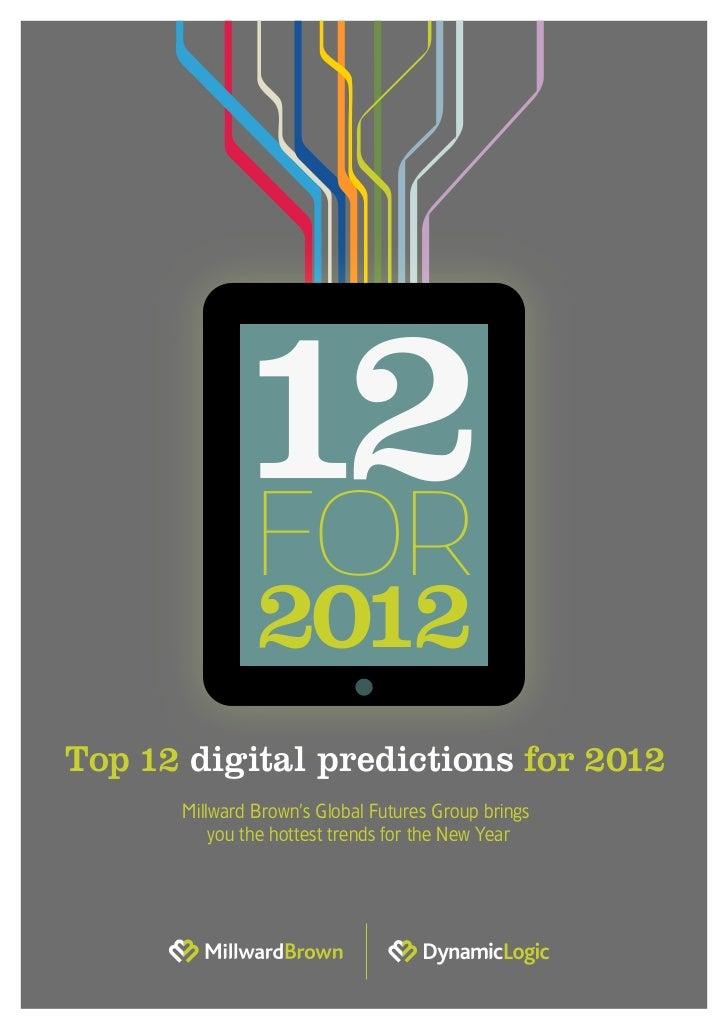 12 Prédictions digitales pour 2012 - Millward Brown - Janvier 2012
