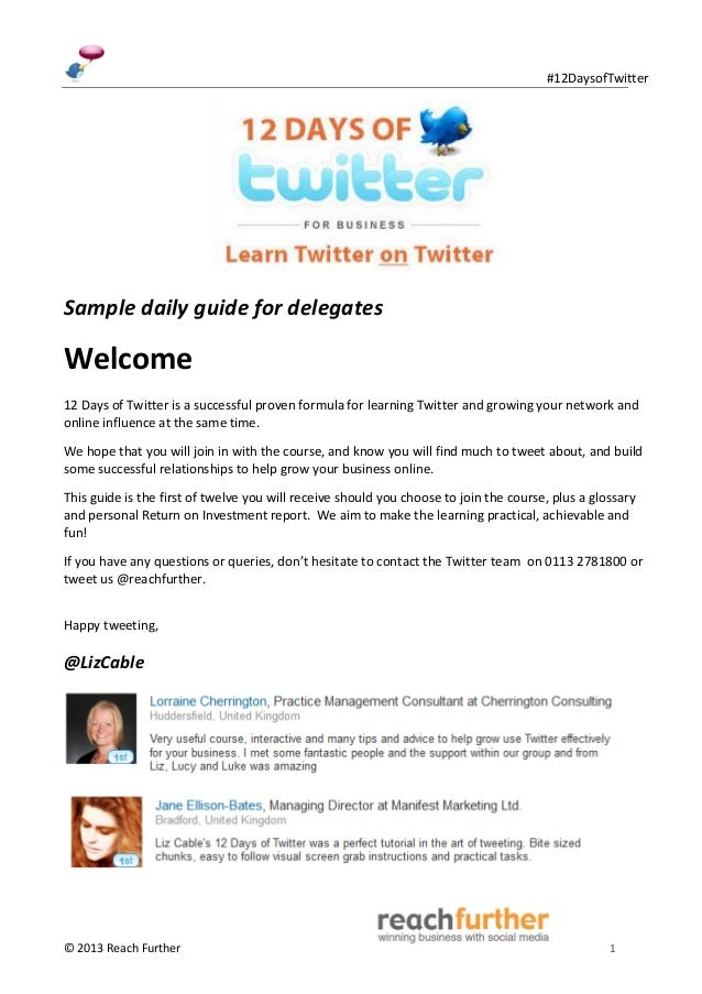 #12DaysofTwitterSample daily guide for delegatesWelcome12 Days of Twitter is a successful proven formula for learning Twit...