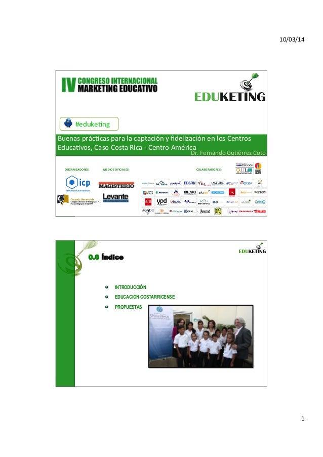 10/03/14   1   #eduke,ng   Buenas  prác,cas  para  la  captación  y  fidelización  en  los  Centros...