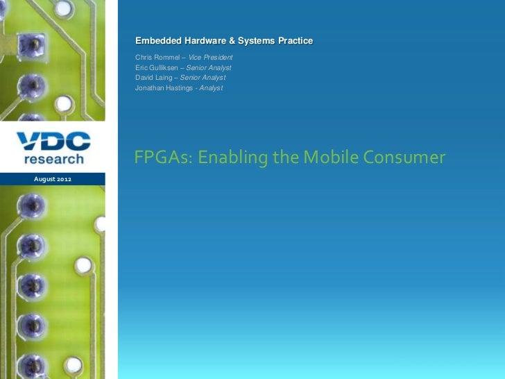 FPGAs: Enabling the Mobile Consumer