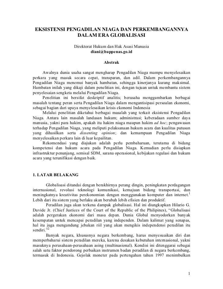 EKSISTENSI PENGADILAN NIAGA DAN PERKEMBANGANNYA               DALAM ERA GLOBALISASI                       Direktorat Hukum...