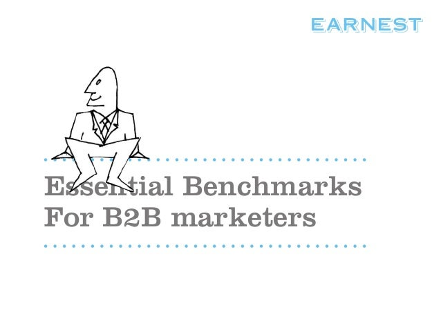 Essential Benchmarks For B2B marketers