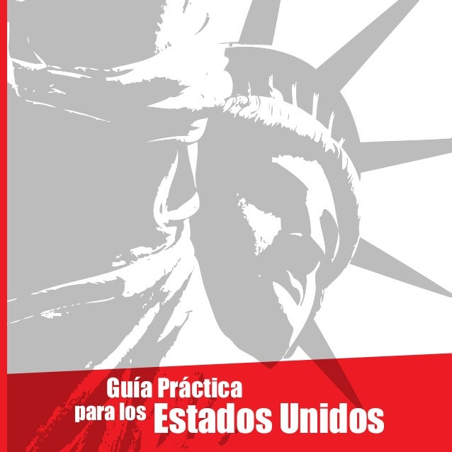 Estados Unidos Guía Práctica para los