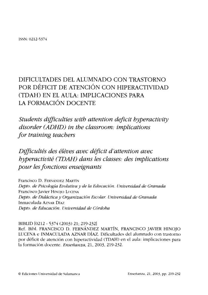 ISSN: 0212-5374DIFICULTADES DEL ALUMNADO CON TRASTORNOPOR DÉFICIT DE ATENCIÓN CON HIPERACTIVIDAD(TDAH) EN EL AULA: IMPLICA...