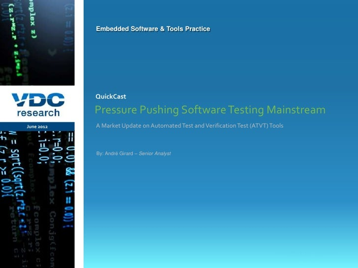 Embedded Software & Tools Practice                  QuickCast                  Pressure Pushing Software Testing Mainstrea...