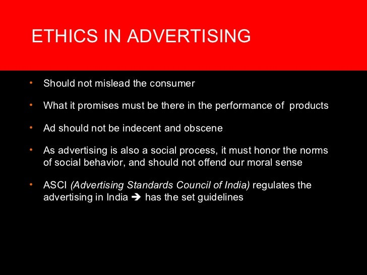 the ethics of advertising do advertisers The ethics of advertising aimed at it is the way of advertising and advertisers to do many things to understanding beliefs, values, and ethics by catherine.