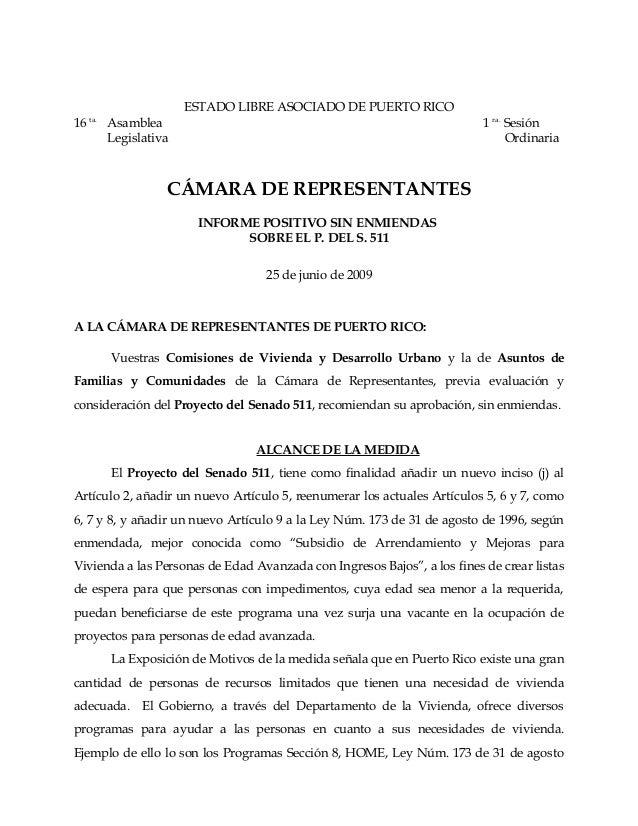 ESTADO LIBRE ASOCIADO DE PUERTO RICO 16 ta. Asamblea 1 ra. Sesión Legislativa Ordinaria CÁMARA DE REPRESENTANTES INFORME P...