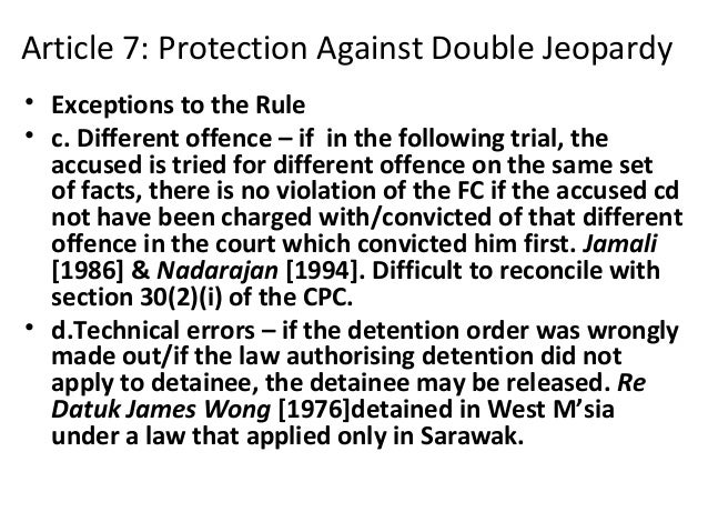 advantages and disadvantages of double jeopardy law This response guide explains the advantages and disadvantages to police of using asset forfeiture as a response to various crime problems  the fifth amendment's double jeopardy clause (2) the due process clauses of the fifth and  national code of professional conduct for asset forfeiture law enforcement is the principal objective of.