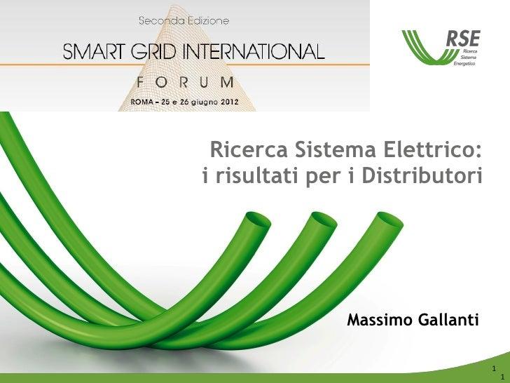 Ricerca Sistema Elettrico:i risultati per i Distributori               Massimo Gallanti                              1   1...