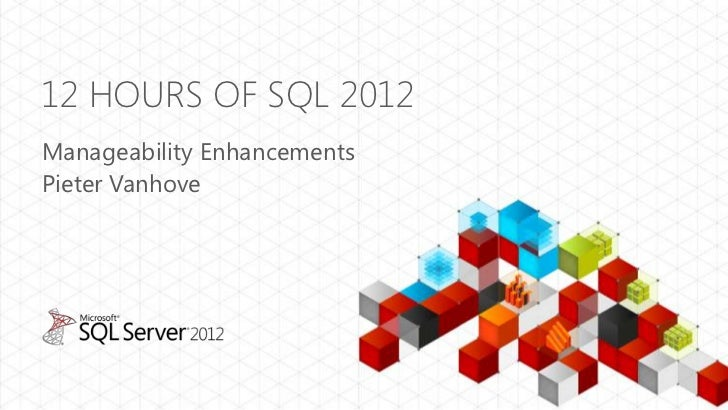 Manageability Enhancements of SQL Server 2012