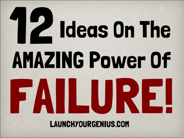 12 FAILURE! Ideas On The AMAZING Power Of LAUNCHYOURGENIUS.COM