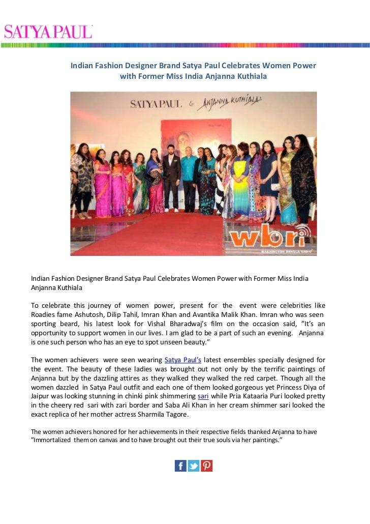 Indian Fashion Designer Brand Satya Paul Celebrates Women Power                          with Former Miss India Anjanna Ku...