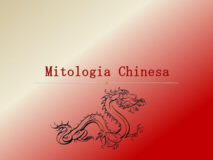 China – O Reino Médio – É um país antigo cheio de mistério e paradoxo.A Mitologia Chinesa é uma colecção de história cultu...