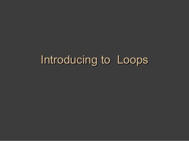 12 lec 12 loop
