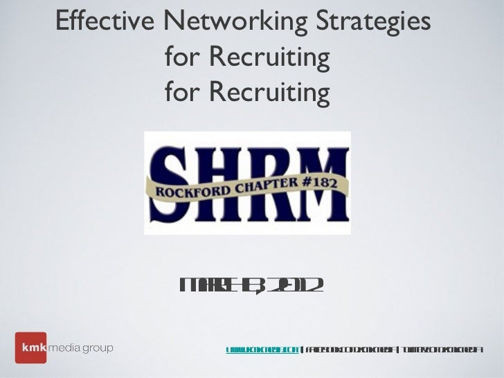 Effective Networking Strategies          for Recruiting          for Recruiting          Mr 821           a h , 02        ...