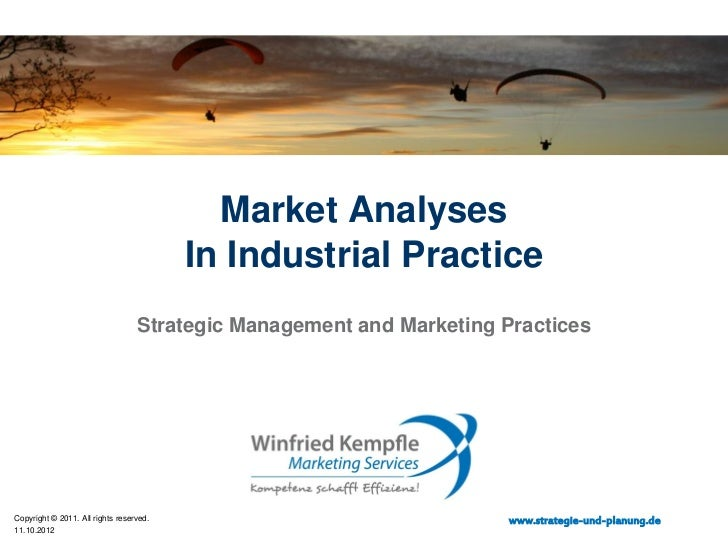 Market Analyses                                         In Industrial Practice                                  Strategic ...
