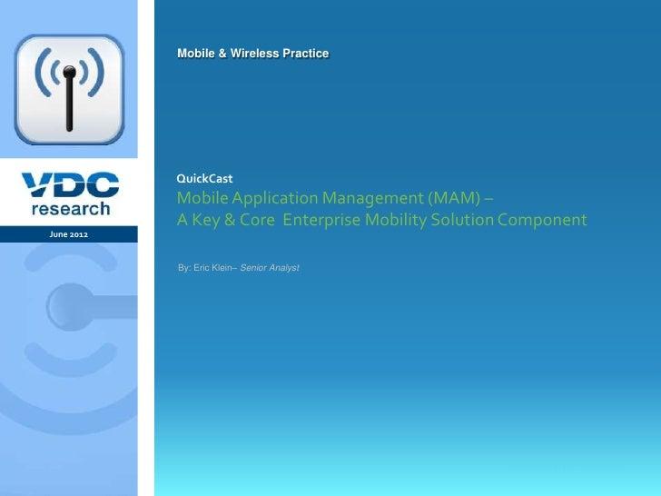 Mobile Application Management - A Key & Core Enterprise Mobility Solution Component