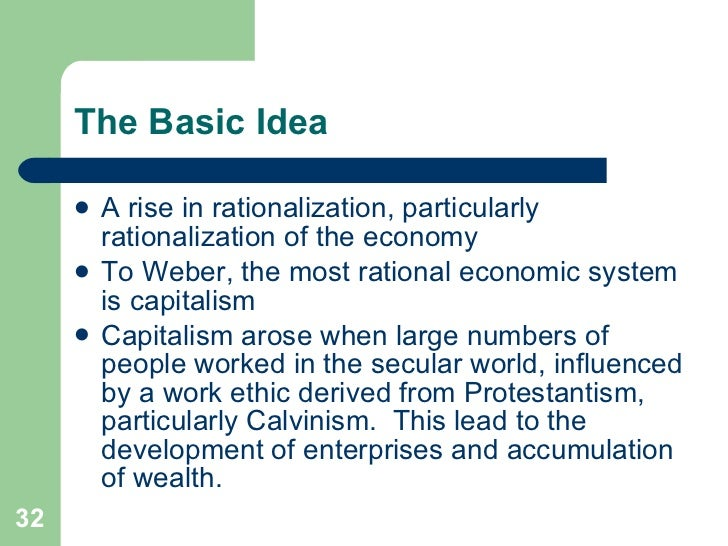 the weber thesis The protestant ethic and the spirit of capitalism however, cantoni uses city size, and not relative real wage growth, which was the weber thesis.