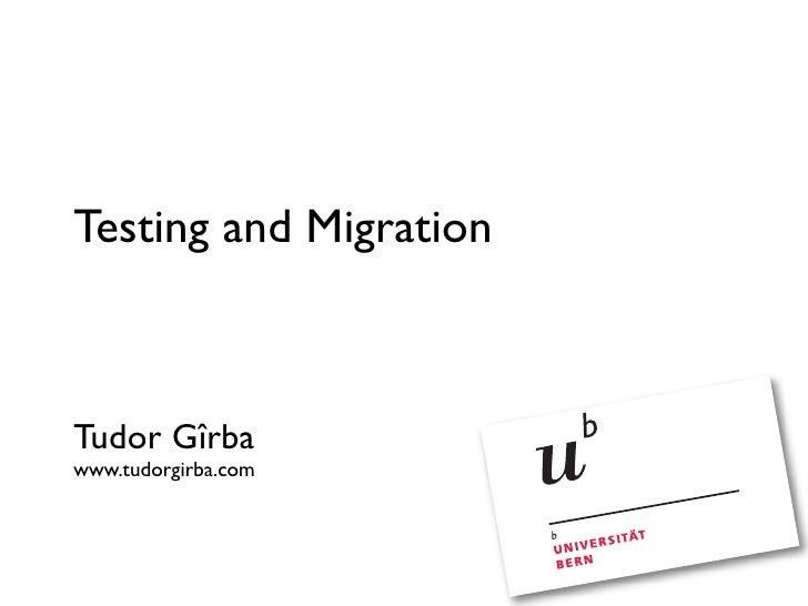 Migration and Testing (EVO 2008)