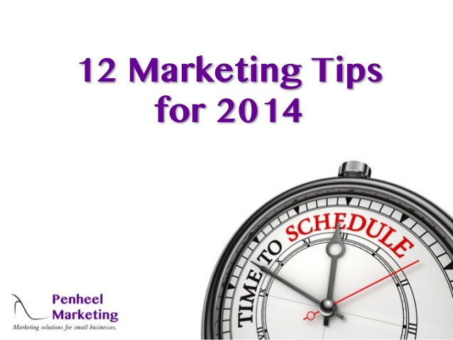 12 Marketing Tips for 2014