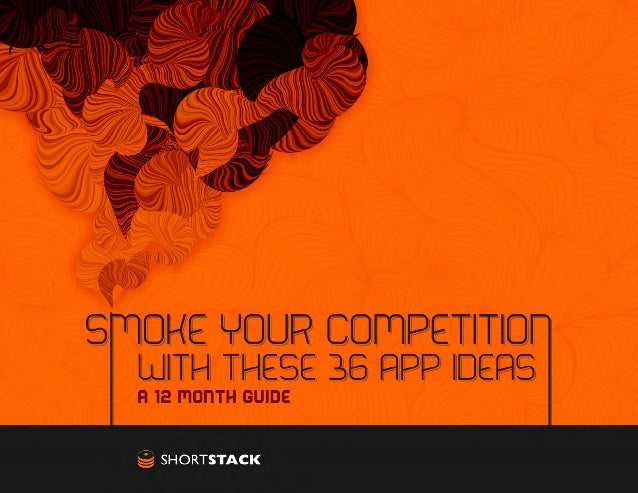 12 Months of Apps 36 total app ideas SHORTSTACK January • 12 Months of Giveaways  • Support App  • Most-Popular Resourc...