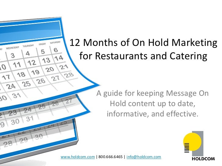 12 Months of On Hold Marketing for Restaurants and Catering