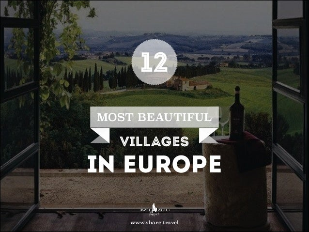 12 most beautiful villages ineurope
