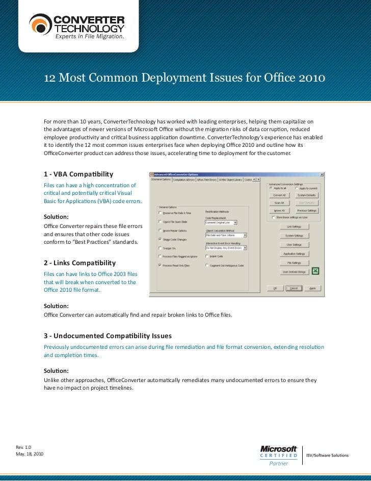 12 Most Common Deployment Issues for Office 2010                For more than 10 years, ConverterTechnology has worked wit...