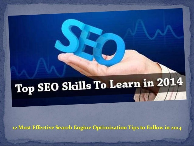 12 Most Effective Search Engine Optimization Tips to Follow in 2014