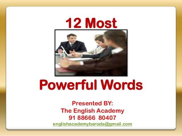 12 most powerful words in English