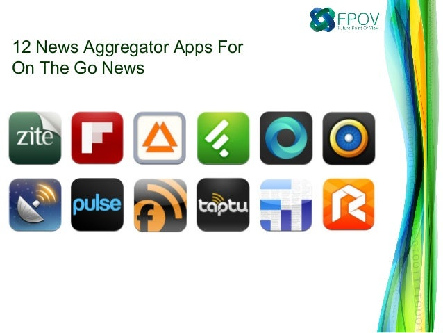 12 News Aggregator Apps For On The Go News