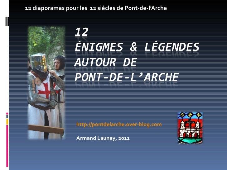 12 énigmes et légendes autour de Pont-de-l'Arche