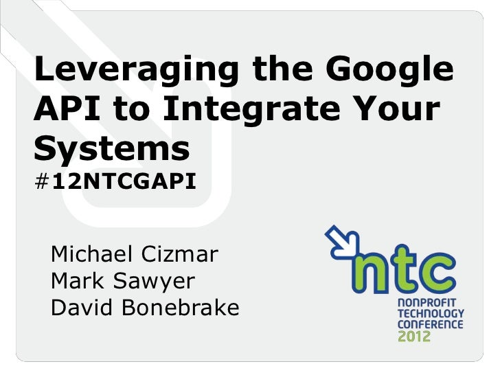 Leveraging the Google API to Integrate Your Systems