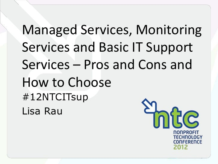 Managed Services, Monitoring Services and Basic IT Support Services - Pros and Cons and How to Choose