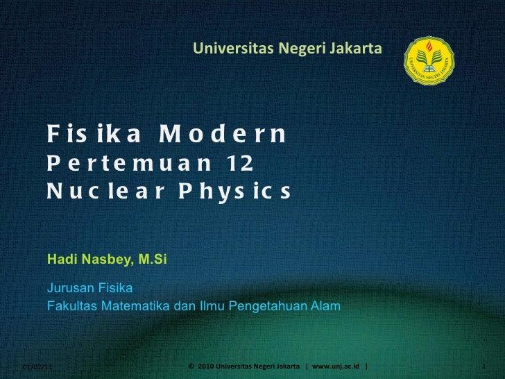 Fisika Modern 12 nuclear physics