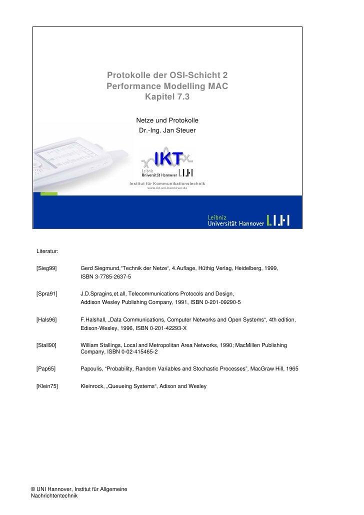 Protokolle der OSI-Schicht 2                               Performance Modelling MAC                                      ...
