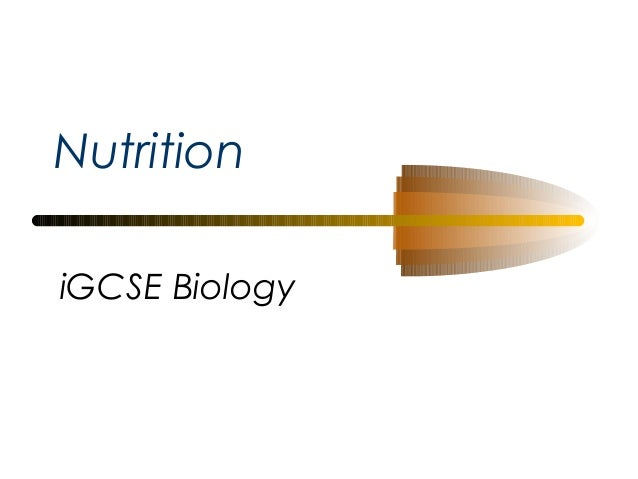 Nutrition iGCSE Biology