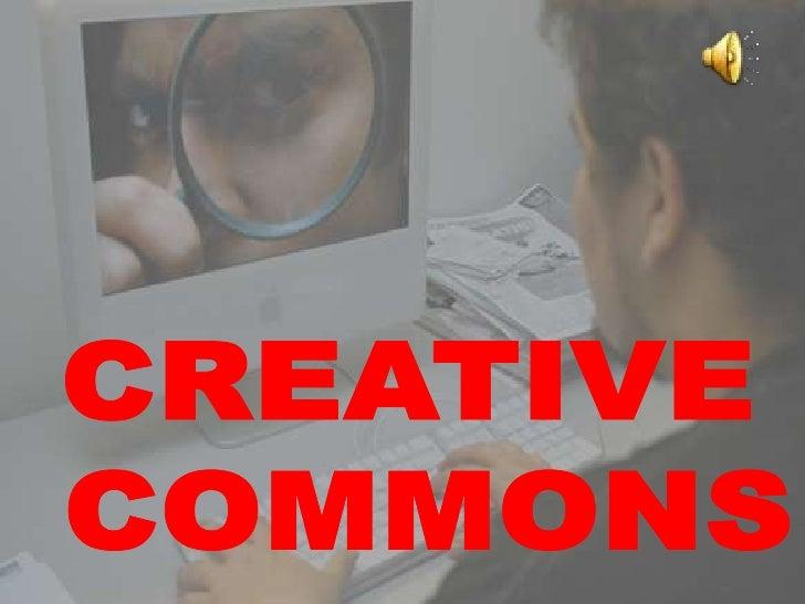  ¿Qué es Creative Commons? Creative Commons en España Porcentajes de personas que usan Creative Commons en España Lice...