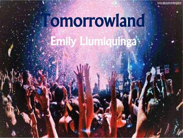 Tomorrowland Emily Llumiquinga