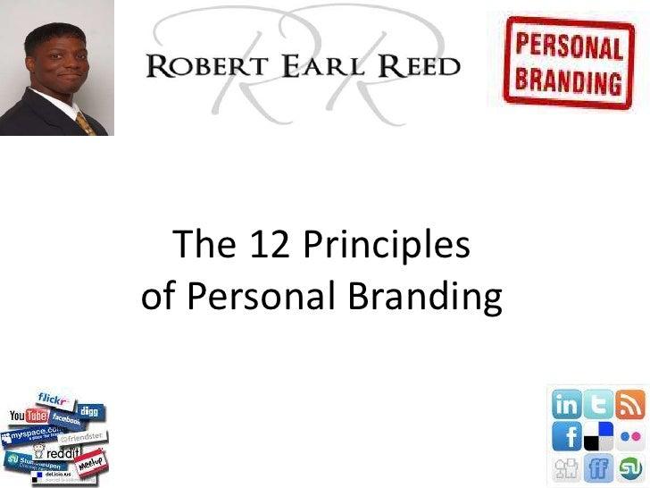The 12 Principlesof Personal Branding<br />