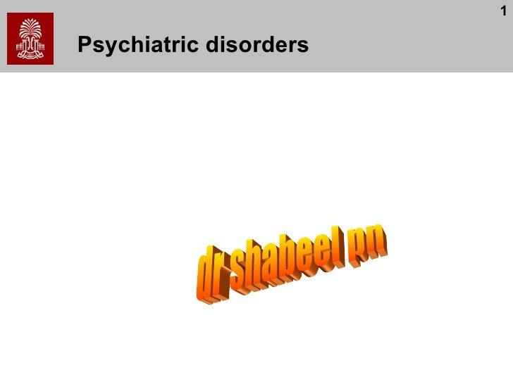 Psychiatric disorders dr shabeel pn