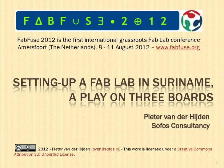 Setting-up a Fab Lab in Suriname, a play on three boards